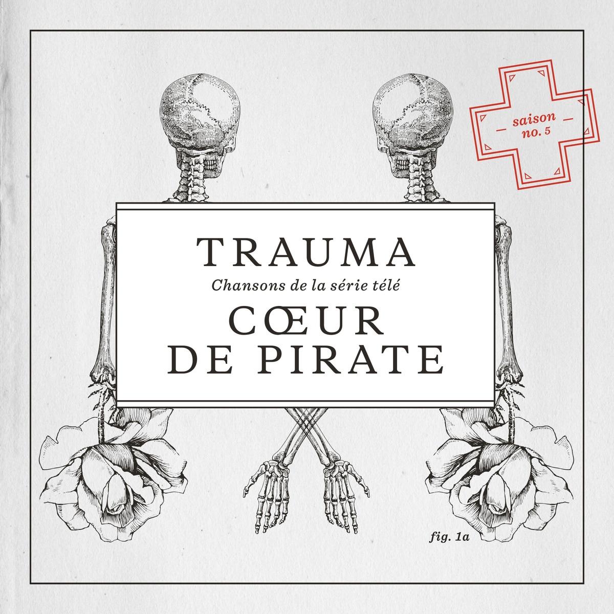 Ecoutez Trauma Le Nouvel Album De Coeur De Pirate